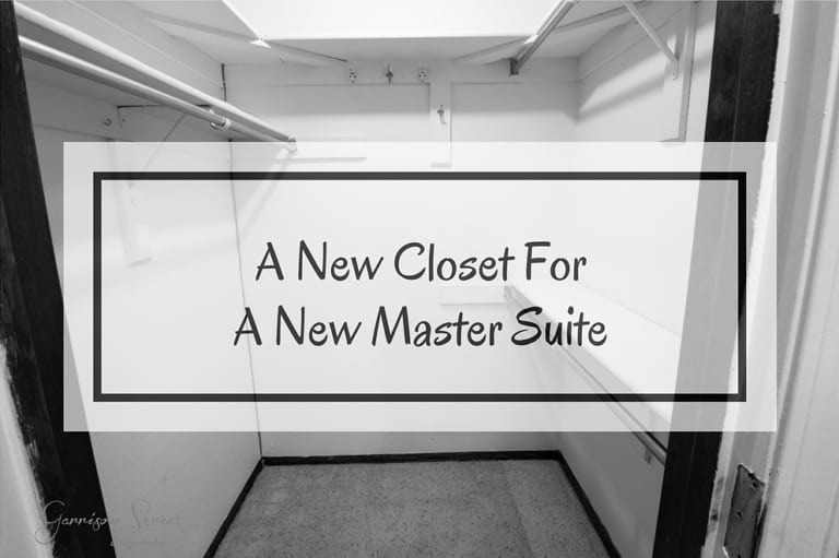 A New Closet For A New Master Suite