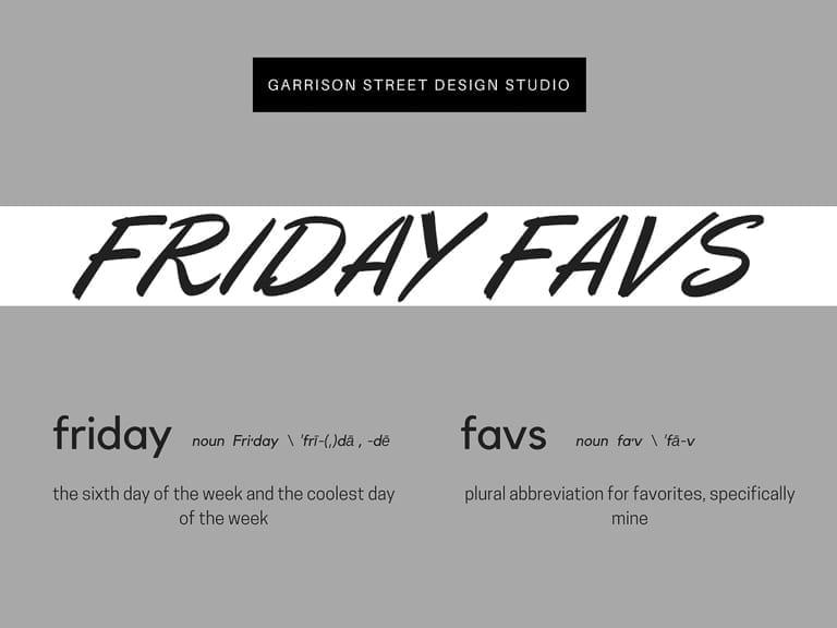 Friday Favs | Vol 5