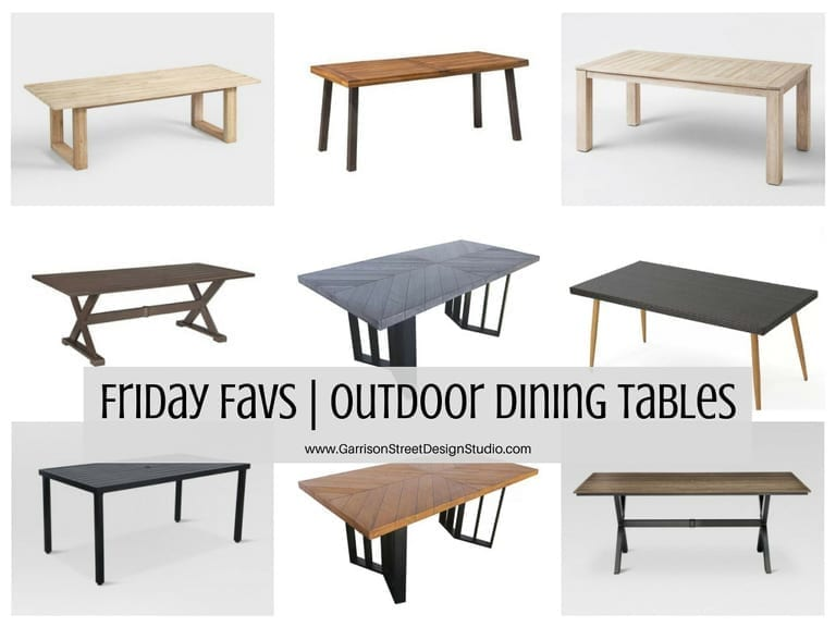 Friday Favs | Outdoor Dining Tables